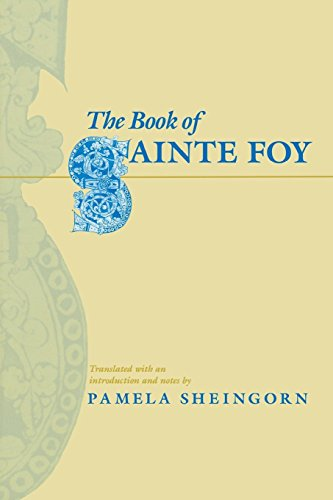 The Book of Sainte Foy, translated with: Sheingorn, Pamela, Tr.