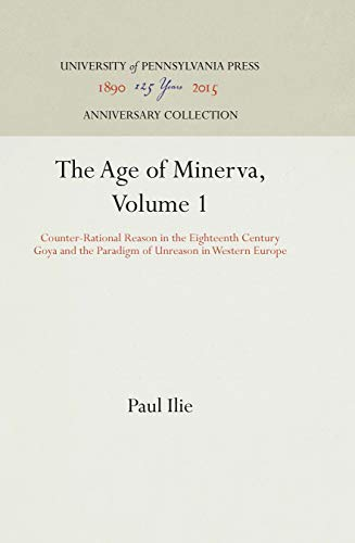 The Age of Minerva (Two Volume Set): ILIE, Paul
