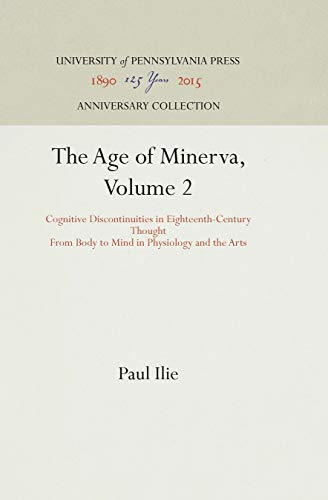 9780812233087: The Age of Minerva: Cognitive Discontinuities in Eighteenth-Century Thought