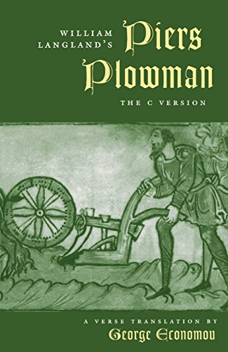 William Langland's Piers Plowman: The C Version : A Verse Translation (Middle Ages Series) (0812233239) by Langland, William; Economou, George