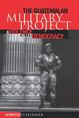 9780812233254: The Guatemalan Military Project: A Violence Called Democracy