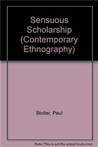 9780812233988: Sensuous Scholarship