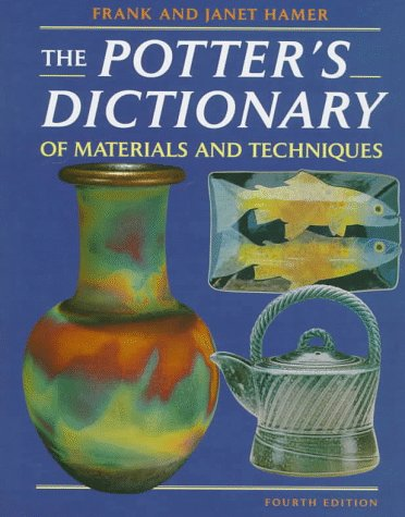 9780812234046: The Potter's Dictionary of Materials and Techniques