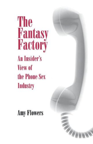 9780812234336: The Fantasy Factory: An Insider's View of the Phone Sex Industry
