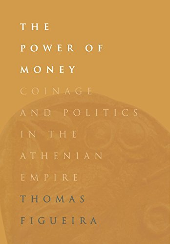 9780812234411: The Power of Money: Coinage and Politics in the Athenian Empire
