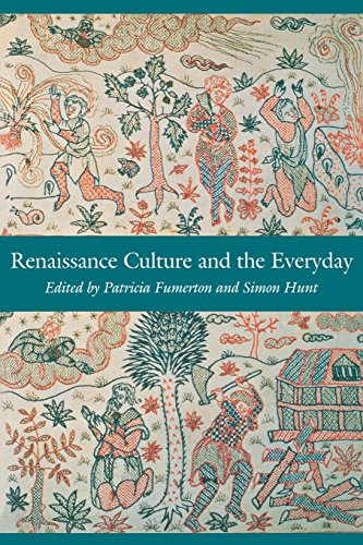 9780812234541: Renaissance Culture and the Everyday (New Cultural Studies)