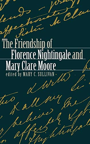 9780812234893: The Friendship of Florence Nightingale and Mary Clare Moore