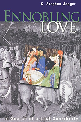 9780812234947: Ennobling Love: In Search of a Lost Sensibility (Middle Ages Series)