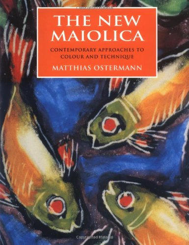 9780812235135: The New Maiolica: Contemporary Approaches to Color and Technique
