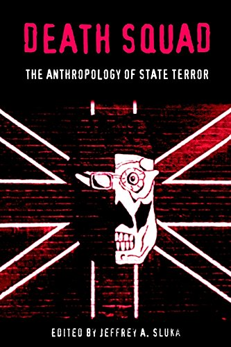 9780812235234: Death Squad: The Anthropology of State Terror (Ethnography of Political Violence)