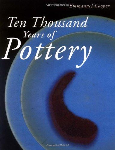 Ten Thousand Years of Pottery: Cooper, Emmanuel