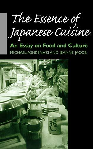 The Essence of Japanese Cuisine (Hardcover): Michael Ashkenazi