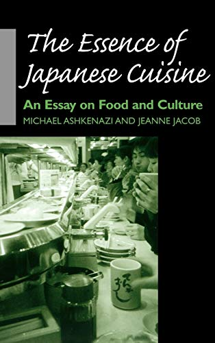 9780812235661: The Essence of Japanese Cuisine: An Essay on Food and Culture