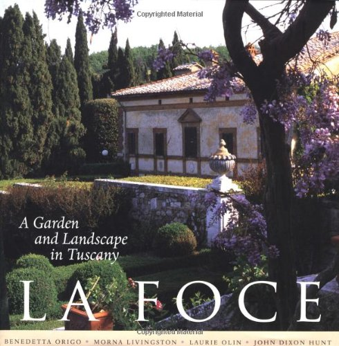 9780812235937: La Foce: A Garden and Landscape in Tuscany (Penn Studies in Landscape Architecture)