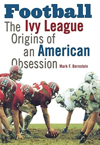 9780812236279: Football: The Ivy League Origins of an American Obsession