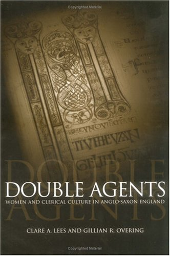 9780812236286: Double Agents: Women and Clerical Culture in Anglo-Saxon England