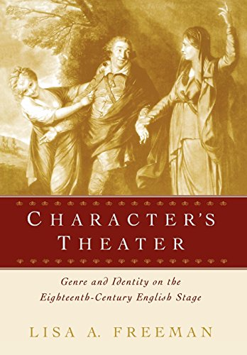 9780812236392: Character's Theater: Genre and Identity on the Eighteenth-Century English Stage