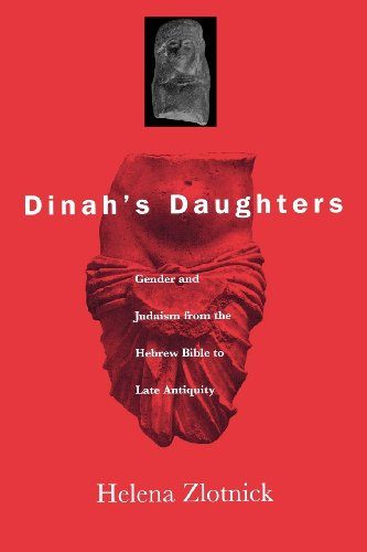 9780812236446: Dinah's Daughters: Gender and Judaism from the Hebrew Bible to Late Antiquity