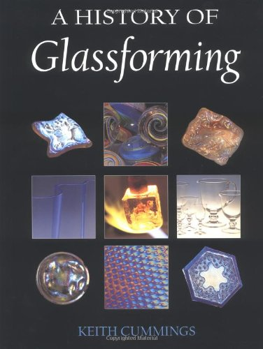 9780812236477: A History of Glassforming