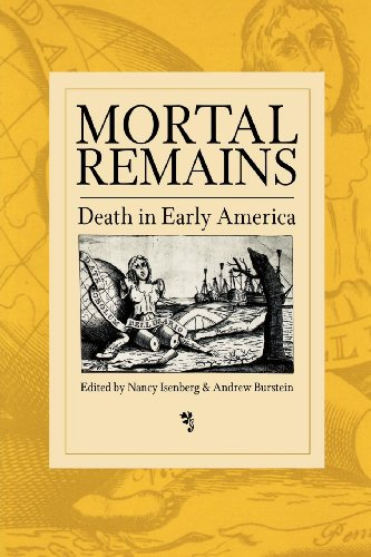 9780812236781: Mortal Remains: Death in Early America