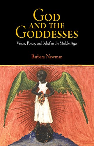9780812236910: God and the Goddesses: Vision, Poetry, and Belief in the Middle Ages (Middle Ages Series)