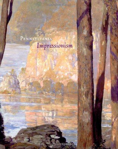 Pennsylvania Impressionism (Hardcover): Brian H. Peterson