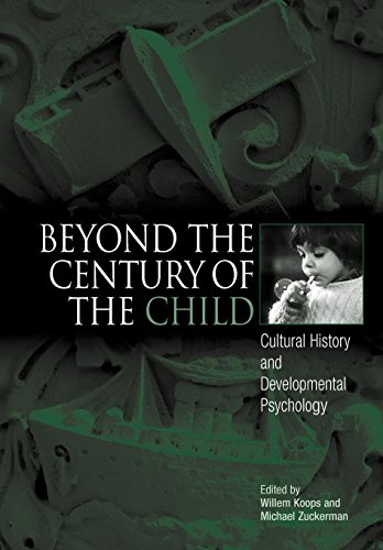 9780812237047: Beyond the Century of the Child: Cultural History and Developmental Psychology