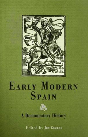 9780812237160: Early Modern Spain: A Documentary History