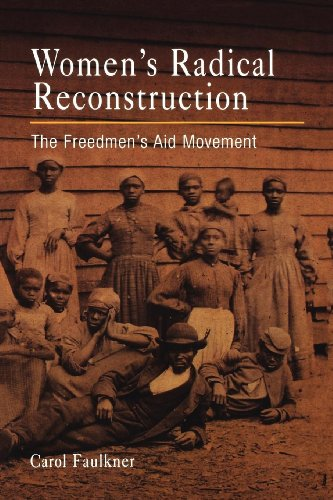 9780812237443: Women's Radical Reconstruction: The Freedmen's Aid Movement