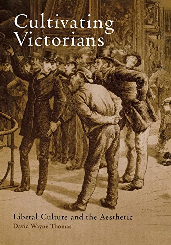 9780812237542: Cultivating Victorians: Liberal Culture and the Aesthetic