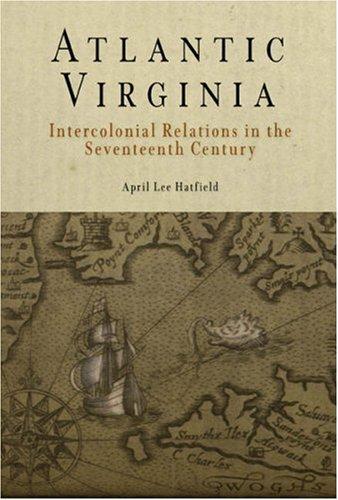 9780812237573: Atlantic Virginia: Intercolonial Relations in the Seventeenth Century