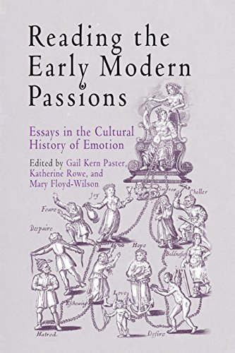 9780812237603: Reading the Early Modern Passions: Essays in the Cultural History of Emotion