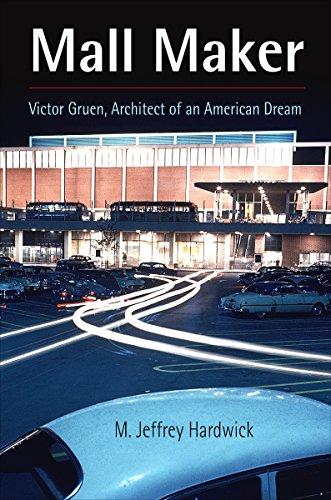 9780812237627: Mall Maker: Victor Gruen, Architect of an American Dream