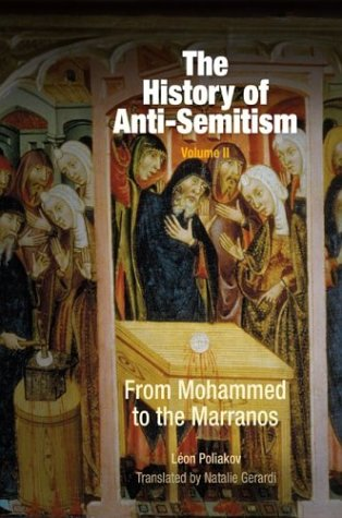 9780812237672: The History of Anti-Semitism, Volume 2: From Mohammed to the Marranos