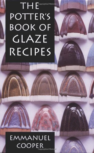9780812237719: The Potter's Book of Glaze Recipes