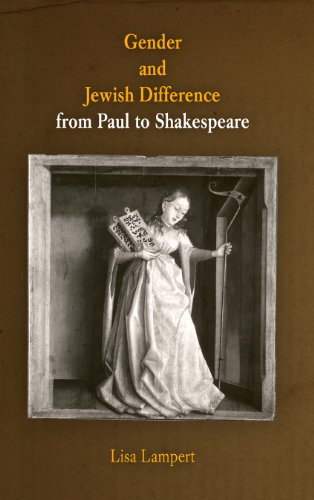 Gender and Jewish Difference from Paul to Shakespeare.: Lampert, Lisa.