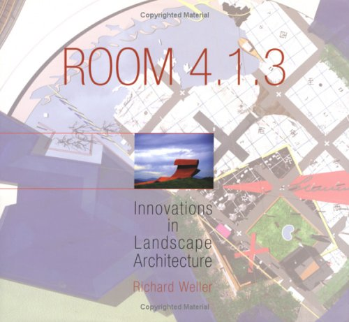 Room 4.1.3: Innovations in Landscape Architecture: Weller, Richard