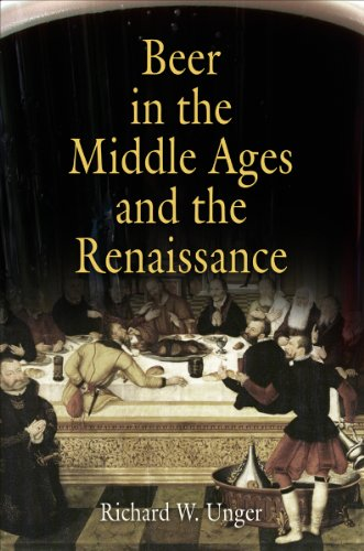 Beer in the Middle Ages and the Renaissance: Richard W. Unger
