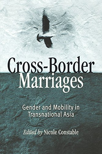 9780812238303: Cross-Border Marriages: Gender and Mobility in Transnational Asia