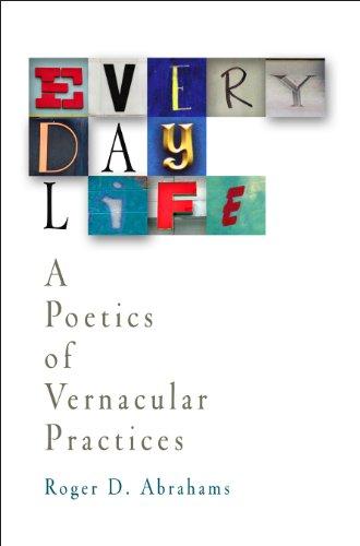 9780812238419: Everyday Life: A Poetics of Vernacular Practices