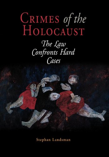 9780812238471: Crimes of the Holocaust: The Law Confronts Hard Cases (Pennsylvania Studies in Human Rights)