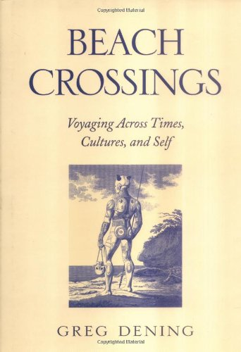9780812238495: Beach Crossings: Voyaging Across Times, Cultures, and Self