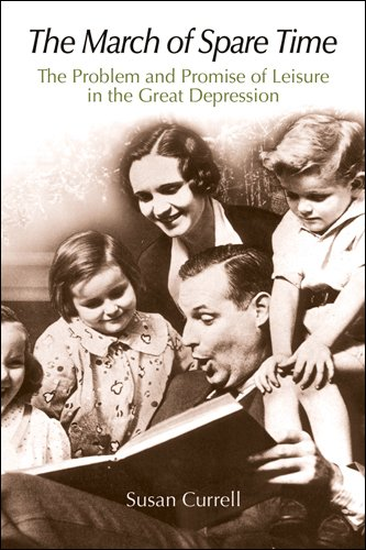 9780812238594: The March of Spare Time: The Problem and Promise of Leisure in the Great Depression