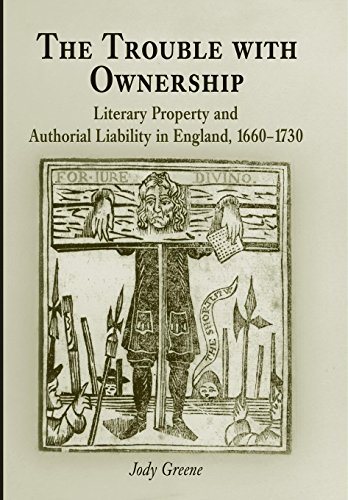 9780812238624: The Trouble with Ownership: Literary Property and Authorial Liability in England, 1660-1730 (Material Texts)