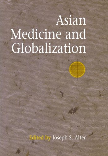 9780812238662: Asian Medicine and Globalization (Encounters with Asia)