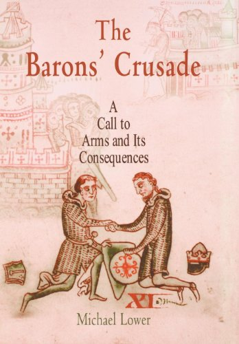9780812238730: The Barons' Crusade: A Call to Arms and Its Consequences (The Middle Ages Series)
