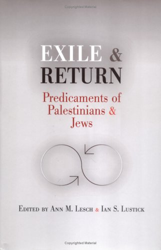 9780812238747: Exile And Return: Predicaments Of Palestinians And Jews