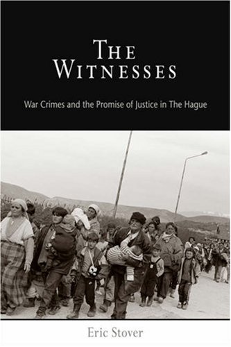 9780812238907: The Witnesses: War Crimes and the Promise of Justice in The Hague (Pennsylvania Studies in Human Rights)