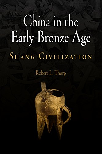 9780812239102: China in the Early Bronze Age: Shang Civilization (Encounters with Asia)