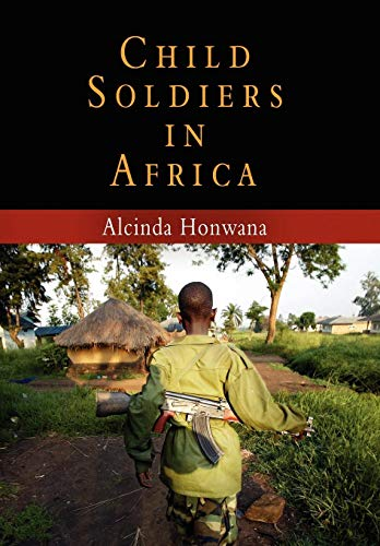 9780812239119: Child Soldiers in Africa (The Ethnography of Political Violence)